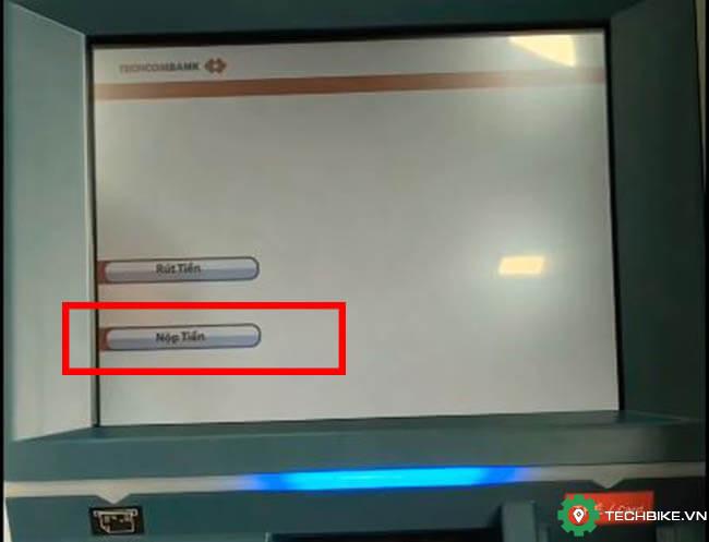 Buoc-2-chon-nop-tien-de-nap-tien-mat-vao-tai-khoan-techcombank-khong-can-the.jpg