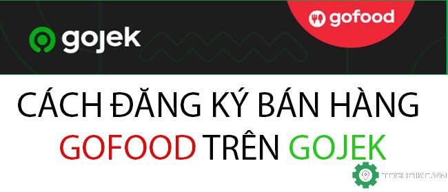 Cach-dang-ky-ban-hang-hay-doi-tac-nha-hang-tren-Gojek.jpg