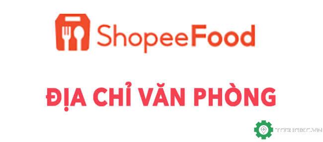 danh-sach-dia-chi-van-phong-lam-viec-cua-shopeefood-tai-viet-nam.jpg