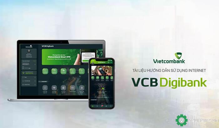 VCB Digibank là gì? Tính năng, cước phí và hướng dẫn sử dụng